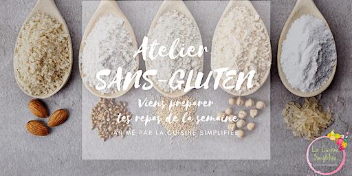 Atelier culinaire SANS-GLUTEN - Préparation des repas de la semaine