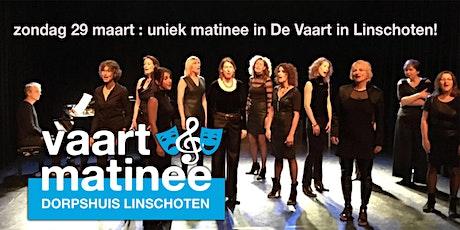 Vaartmatinee, unieke muzikale middag in dorpshuis de Vaart in Linschoten tickets
