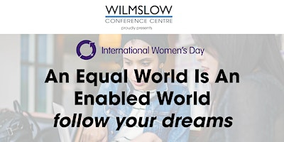 International Women's Day at Wilmslow Conference Centre