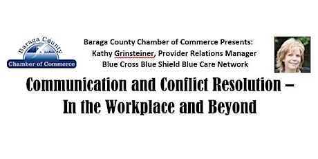 Communication and Conflict Resolution-In the Workplace & Beyond tickets