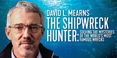 David Mearns, The Shipwreck Hunter Lecture tickets
