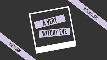 A Very Witchy Eve: March tickets