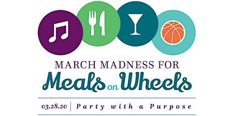 March Madness for Meals on Wheels 2020 tickets
