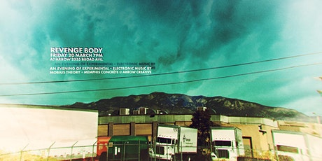 Revenge Body at Arrow: An Experimental Electronic Music Event tickets