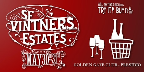 Vintners Estates Wine Tasting/Buying - Spring 2020 tickets