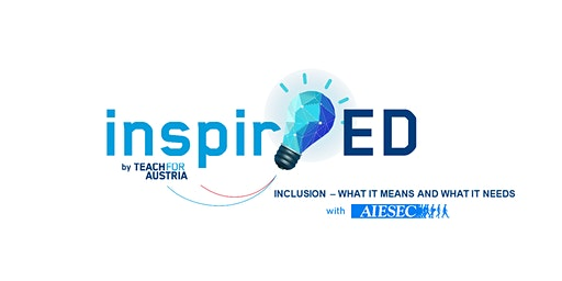 inspirED: Inclusion - what it means and what it needs