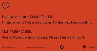 Taller Financiación para Proyectos Sociales:  Fundrising y Crowdfunding