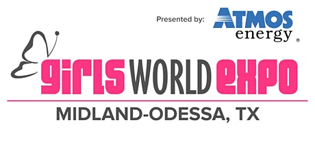 Girls World Expo: Midland-Odessa, TX tickets