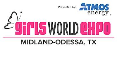 Girls World Expo: Midland-Odessa, TX