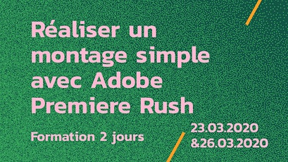 Formation // Monter avec Adobe Premiere Rush entradas