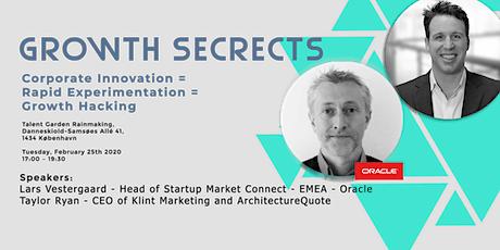 Growth Secrets: Corporate Innovation = Rapid Experimentation = Growth Hacks tickets