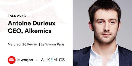 Apéro Talk avec Antoine Durieux, CEO de Alkemics  tickets