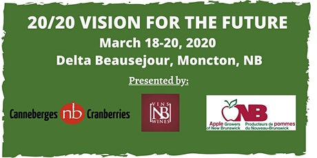 20/20 Vision for the future (Apple Growers of NB/Vision 20/20 pour l'avenir tickets