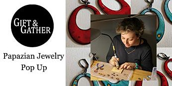 Jewelry Pop Up Event with Diana Papazian from Papazian Jewelry