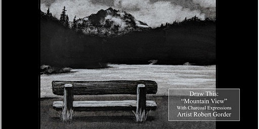 """Fundraising Charcoal Drawing Event  """"Mountain View"""" in Beaver Dam"""