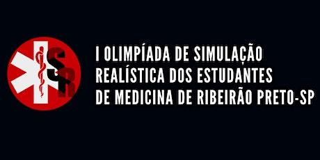 Olimpíada de Simulação Realística em dos Estudantes de Medicina - RP ingressos