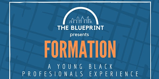 The Blueprint Presents: FORMATION