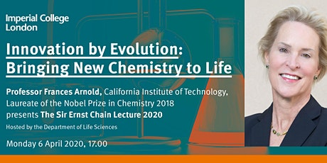 The Sir Ernst Chain Lecture 2020 | Innovation by evolution: bringing new chemistry to life tickets
