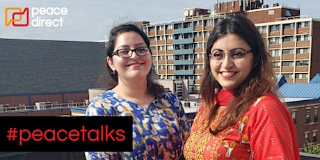 #peacetalks with peacebuilders Gulalai and Saba Ismail tickets