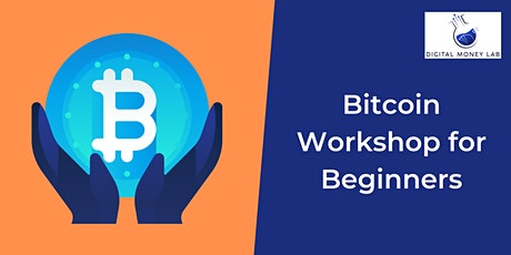 Bitcoin Workshop for Beginners tickets