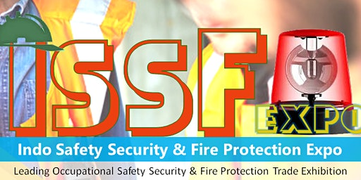 Indo Safety Security & Fire Protection Expo (ISSF EXPO 2020)