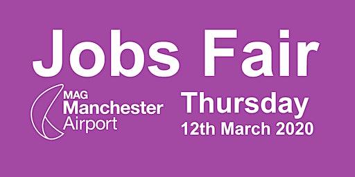 14:00-15:00 hrs slot Manchester Airport Jobs Fair Thursday 12th March 2020