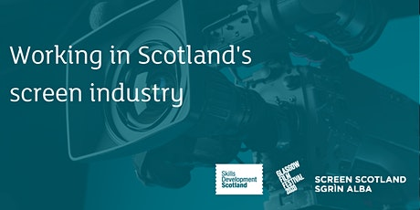 Working in Scotland's Screen Industry tickets