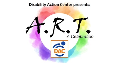Disability Action Center Presents A.R.T. - A Celebration tickets