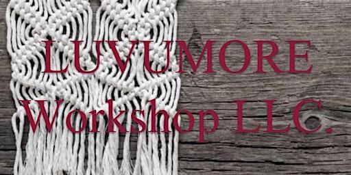 LUVUMORE Workshop - Macrame for beginners