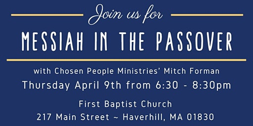 Messiah in the Passover Banquet - Catered Dinner