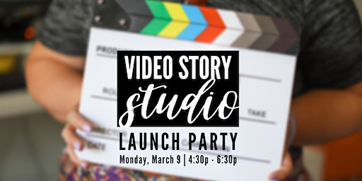 Video Story Studio Launch Party