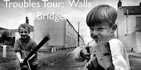 Troubles Tour: Walls & Bridges tickets