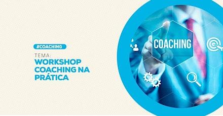 [GOIANIA/GO] Workshop Coaching na Prática - 29/02 ingressos