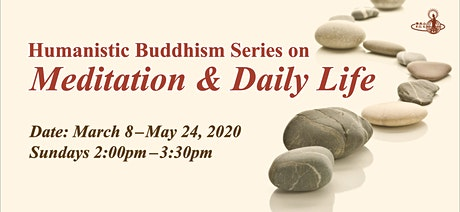 Humanistic Buddhism Series on Meditation & Daily Life tickets