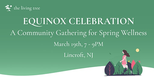 Equinox Celebration :  A Community Gathering for S