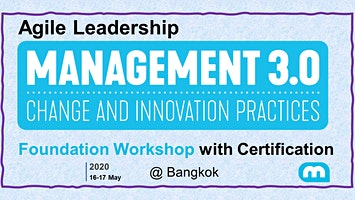 Agile Leadership - Management 3.0 Foundation Workshop with Certification in BangKok