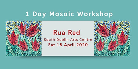 Mosaic Day Workshop April - Dublin  tickets