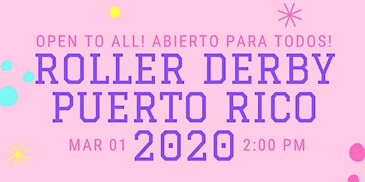Roller Derby Puerto Rico- Convocatoria/ Call