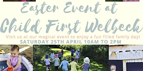 Easter egg hunt featuring Enter Edem at Child First Welbeck Day Nursery tickets