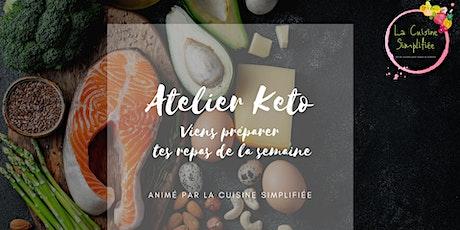 Atelier culinaire KETO - Préparation des repas de la semaine billets