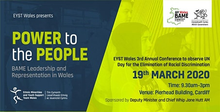 EYST Wales Annual Race Conference: 'Power to the People? BAME Leadership and Representation in Wales' - POSTPONED till TBC tickets