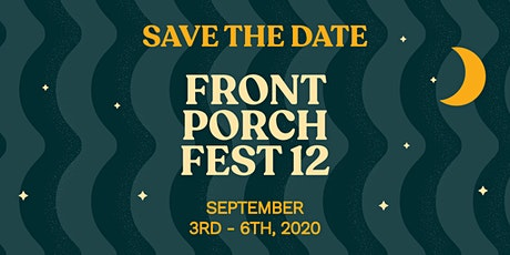 Front Porch Fest 12 tickets