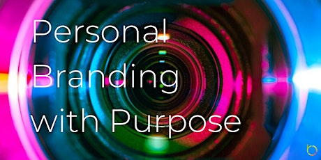 Free Workshop: Personal Branding with Purpose tickets