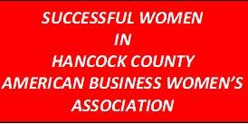 American Business Women's Assoc Formation - Successful Women in Hancock Cty