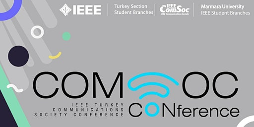 IEEE Turkey 2nd ComSoc Conference