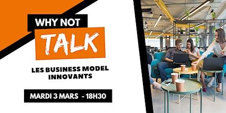 Why Not Talk - les business model innovants billets