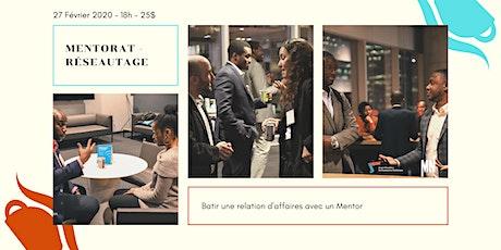 #2 Mentorat - Reseautage : Bâtir une relation d'affaires avec un mentor tickets