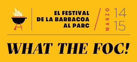 What the Foc! Festival de Barbacoa tickets