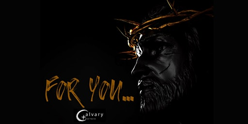 For You - Easter Drama Production