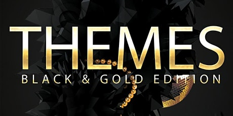 Themes: Black and Gold Edition tickets